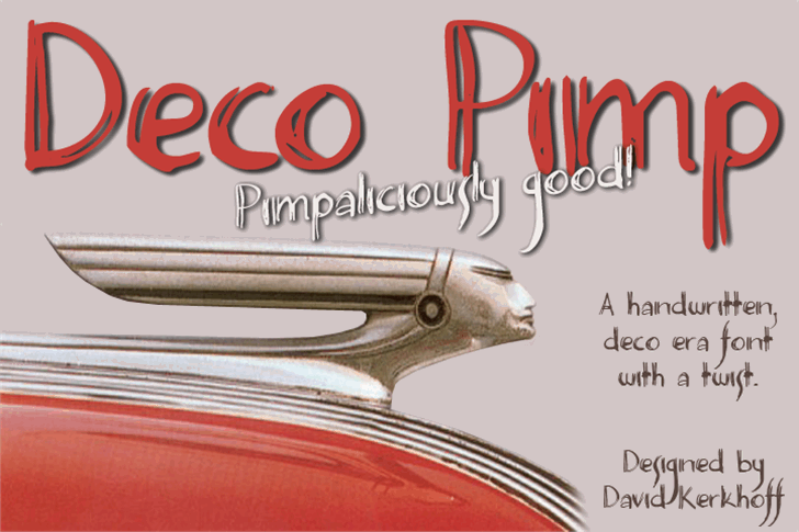 Deco Pimp font by David Kerkhoff