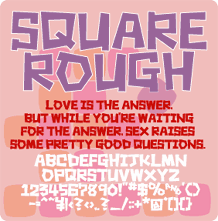 Square rough font by Colorful Typhoon