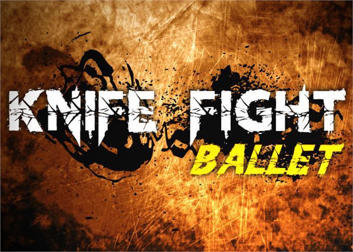 Knife Fight Ballet font by Chris Vile