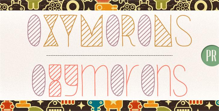Oxymorons Font design graphic