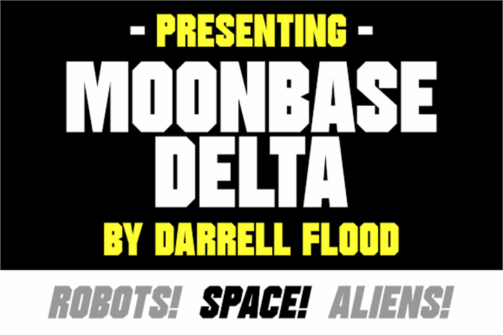 Moonbase Delta font by Darrell Flood