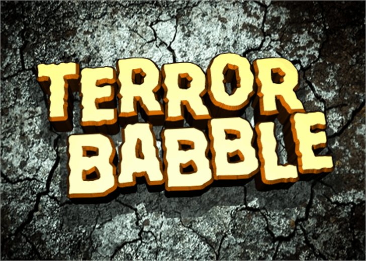 Terror Babble Font poster