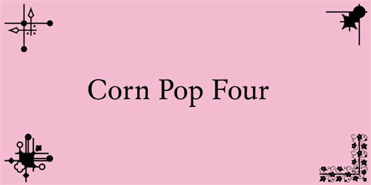 Corn Pop Four Font screenshot design