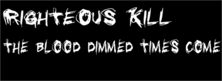 Righteous Kill Font - FontSpace