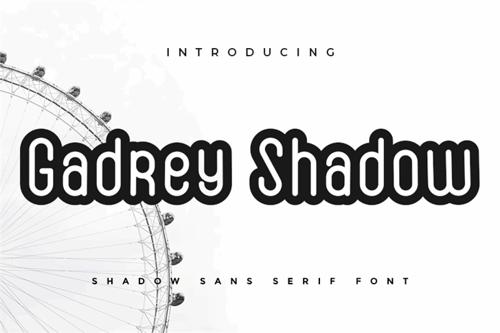 Gadrey Shadow Font ferris wheel