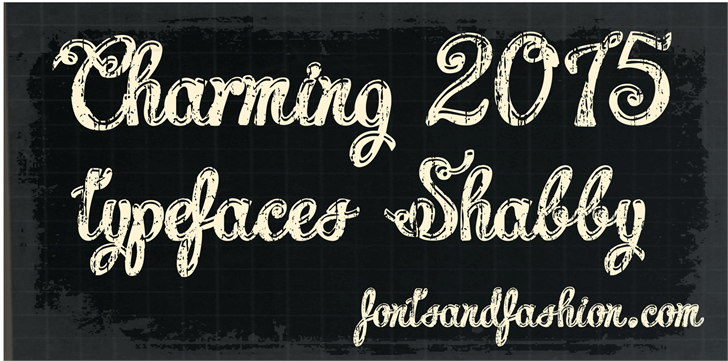 Charming shabby demo Font blackboard typography