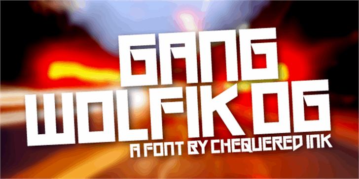 Gang Wolfik OG font by Chequered Ink