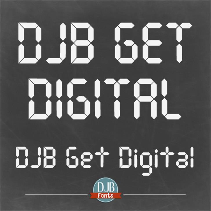 DJB Get Digital font by Darcy Baldwin Fonts