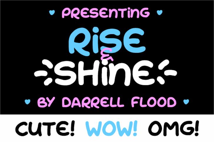 Rise & Shine font by Darrell Flood