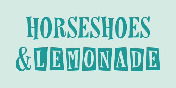 Horseshoes And Lemonade Font design typography