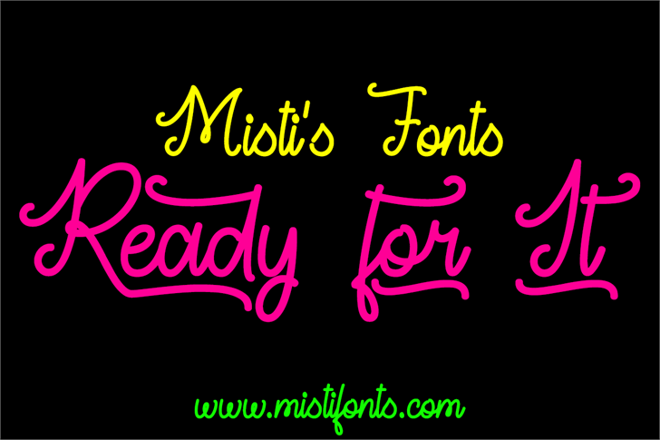 Ready For It DEMO font by Misti's Fonts