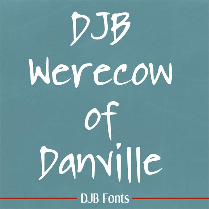 DJB WERECOW OF DANVILLE font by Darcy Baldwin Fonts