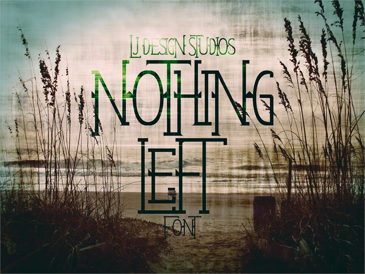 Nothing Left Font water grass
