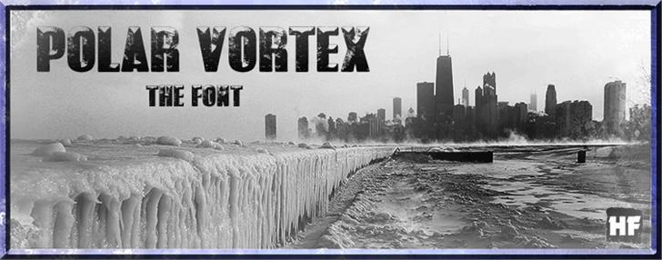 POLAR VORTEX Font water outdoor