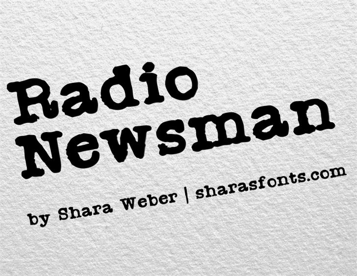 Radio Newsman font by Shara Weber