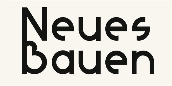 Neues Bauen Font design typography