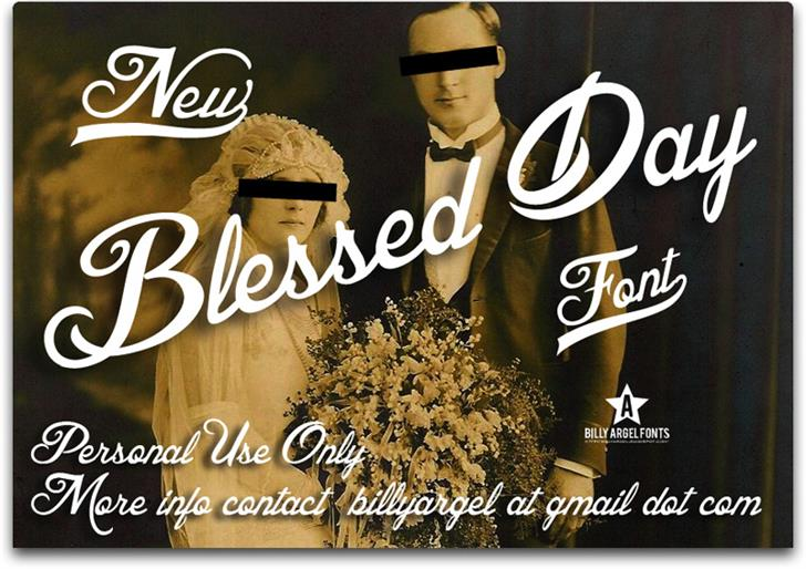Blessed Day font by Billy Argel