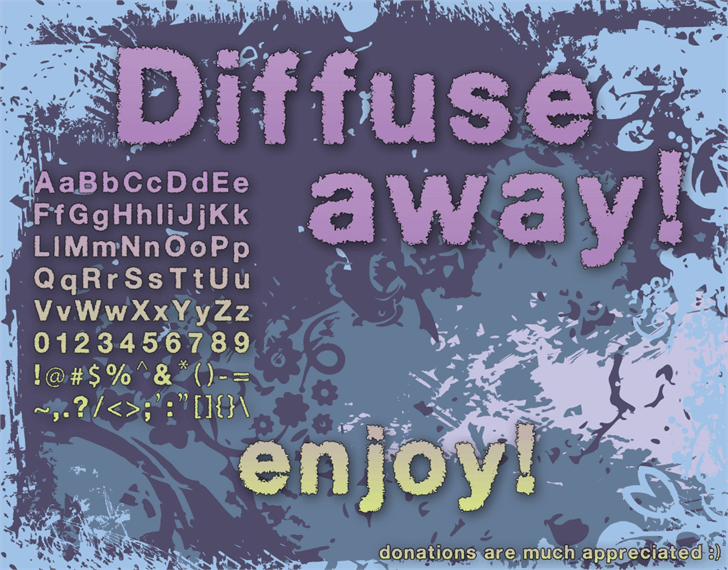 Diffuse-Away Font poster design
