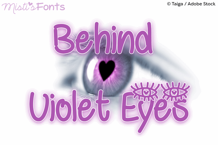 Behind Violet Eyes Font design graphic