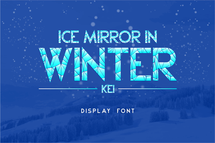Ice Mirror in Winter Kei Font poster