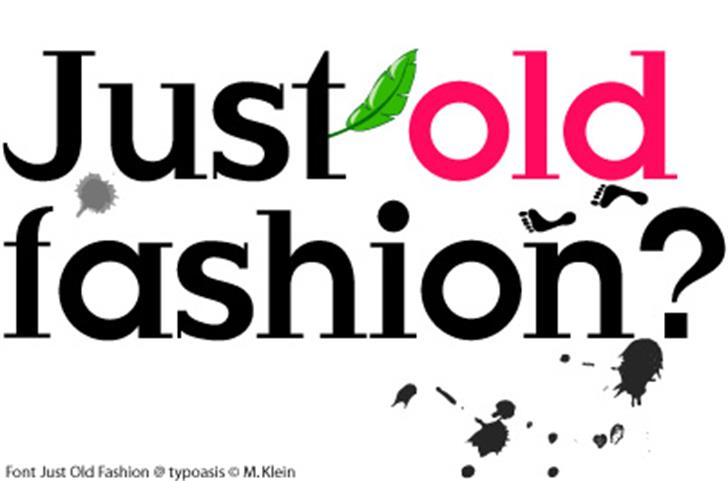 Just Old Fashion Font design graphic