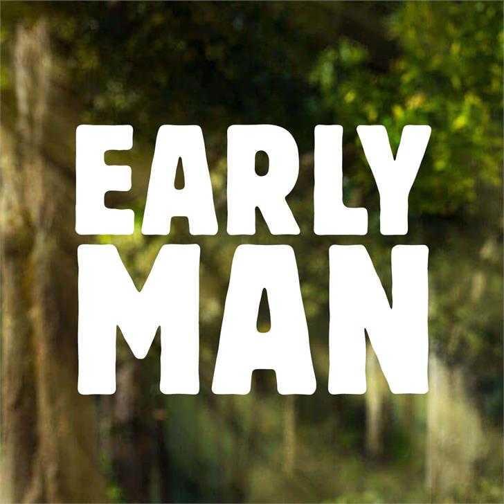 Early Man Font tree sign