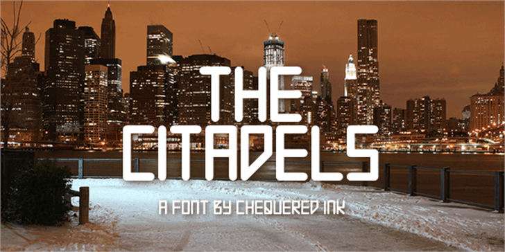 The Citadels font by Chequered Ink