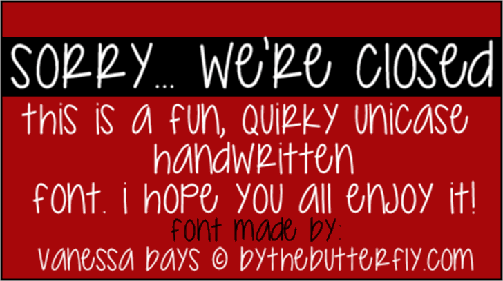 Sorry... We're Closed Font text outdoor