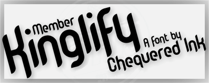 Member Kinglify font by Chequered Ink