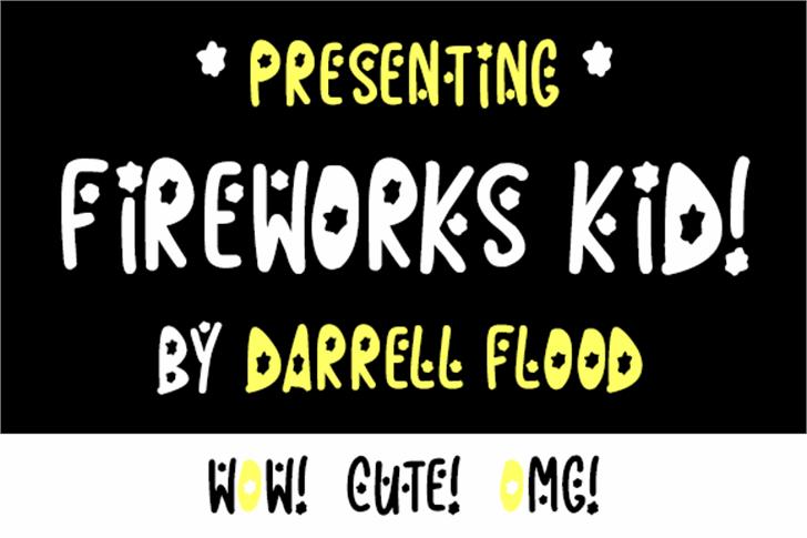 Fireworks Kid Font screenshot font