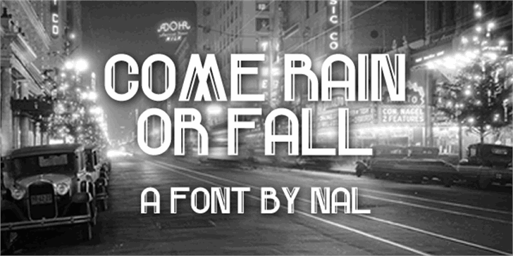 Come Rain Or Fall font by Chequered Ink