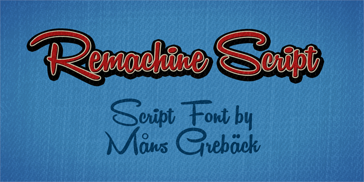 Remachine Script Personal Use  font by Måns Grebäck