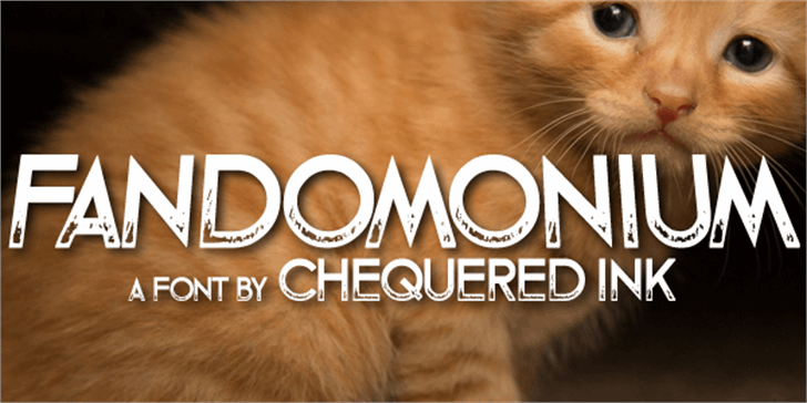 Fandomonium font by Chequered Ink