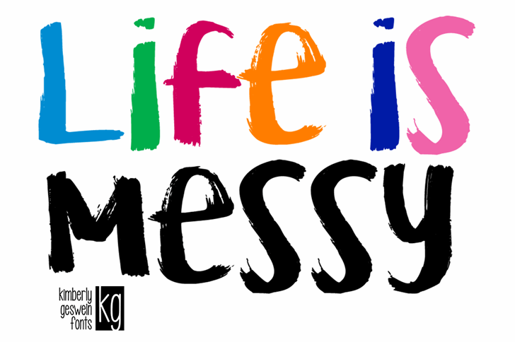 KG Life is Messy Font design graphic