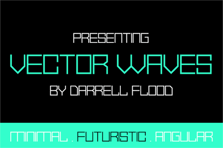 Vector Waves font by Darrell Flood