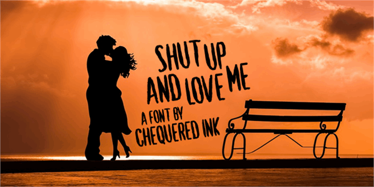 Shut Up and Love Me Font cartoon poster