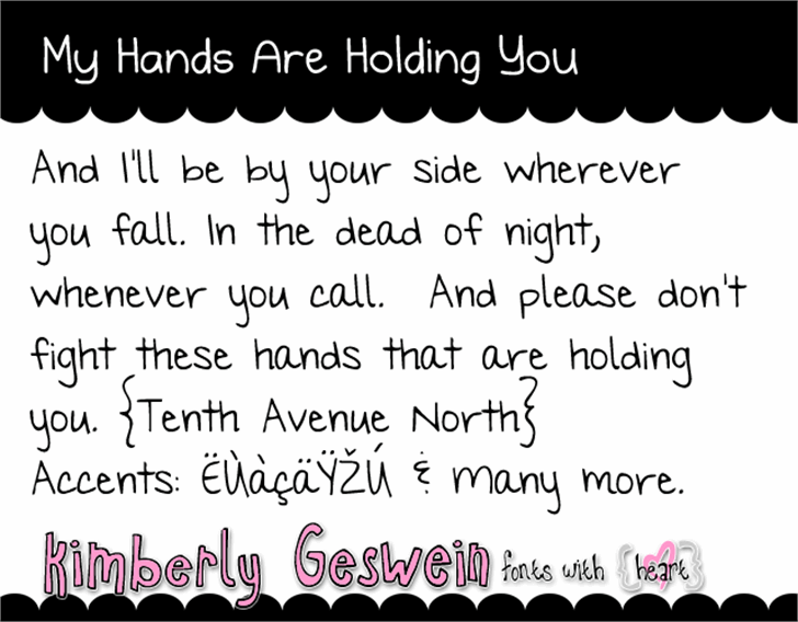 My Hands are Holding You font by Kimberly Geswein