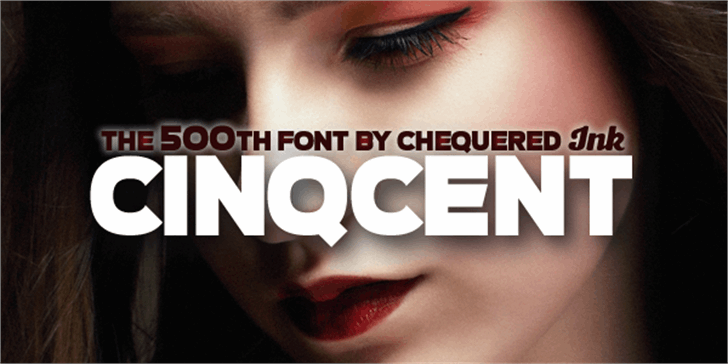 Cinqcent font by Chequered Ink
