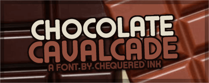 Chocolate Cavalcade font by Chequered Ink