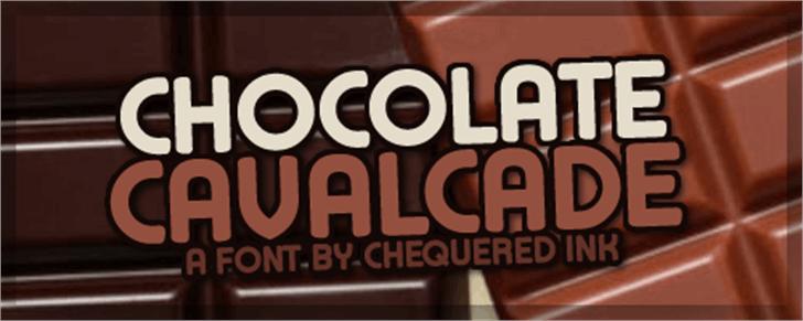 Chocolate Cavalcade Font text