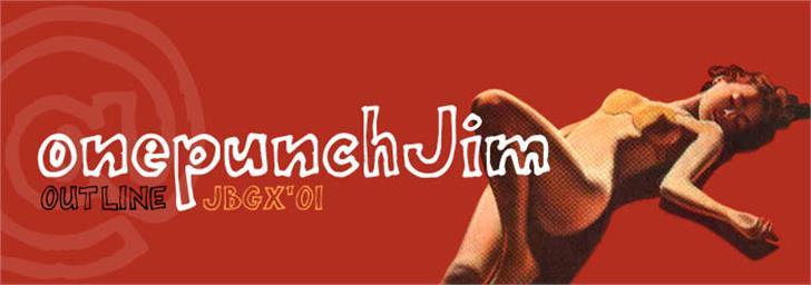 onepunchJim  font by JOEBOB graphics
