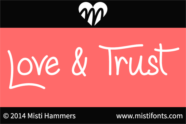Love & Trust Font design graphic