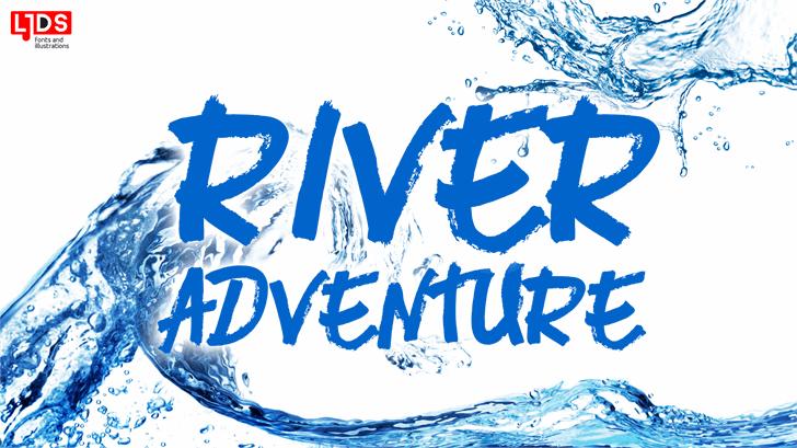 River Adventure Personal Use font by LJ Design Studios
