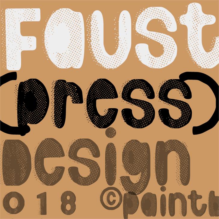 Faustpress font by paintblack éditions