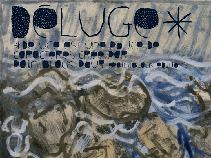 Deluge Font drawing painting
