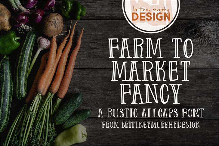 Farm to Market Fancy Font text