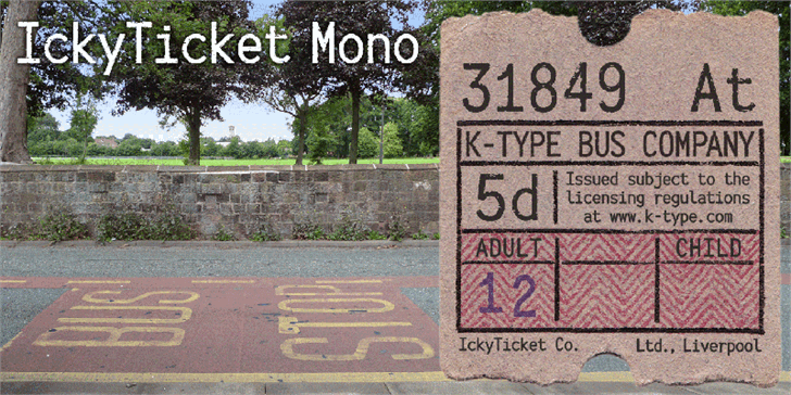 IckyTicket Mono Font sign text