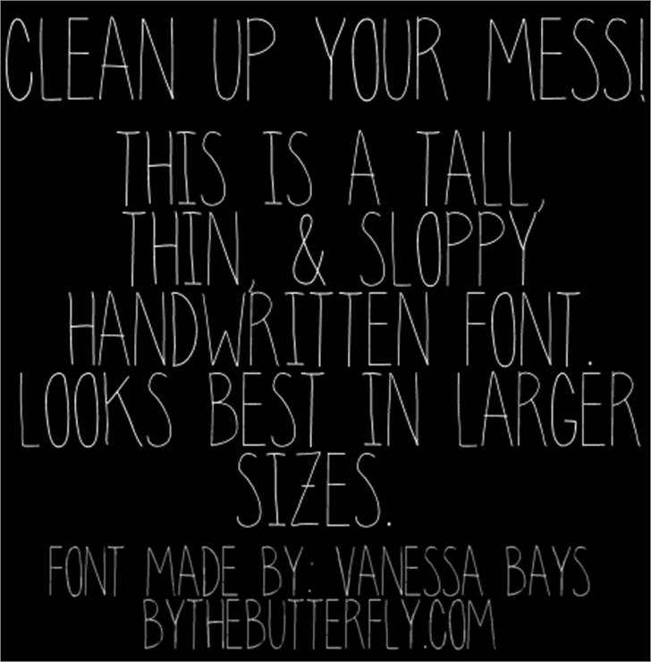 clean up your mess font by ByTheButterfly