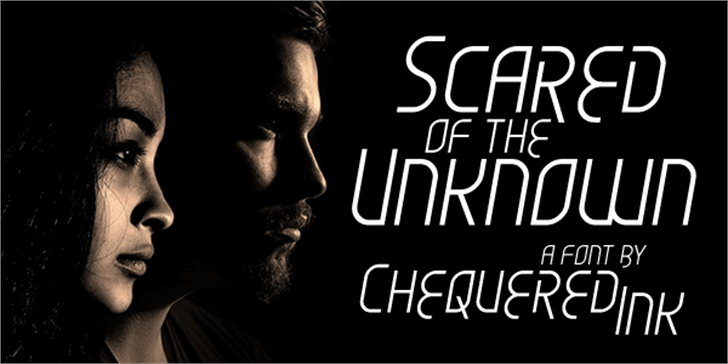 Scared of the Unknown font by Chequered Ink