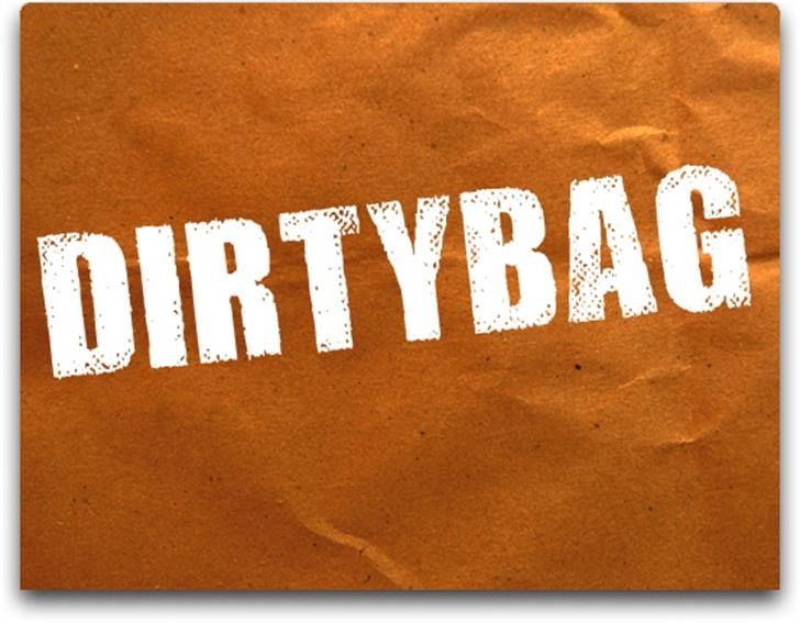 DIRTYBAG Font poster